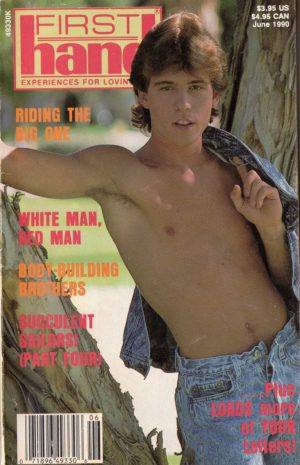 First Hand Experiences for Men (Volume 10 #6 1990 - Released June 1990) Gay Male Digest Magazine