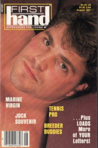 First Hand Experiences for Men (Volume 11 #8 1991 - Released August 1991) Gay Male Digest Magazine