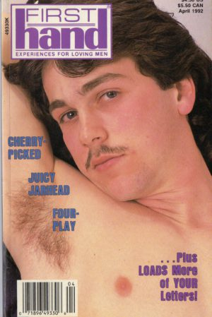First Hand Experiences for Men (Volume 12 #4 1992 - Released April 1992) Gay Male Digest Magazine