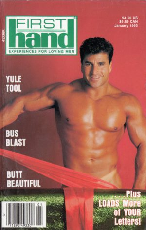 First Hand Experiences for Men, First Hand, Volume 13, Number 1, Released January 1993, Gay Male Stories, Gay Male Digest Magazine, GayVM, Gay Vintage Magazine,