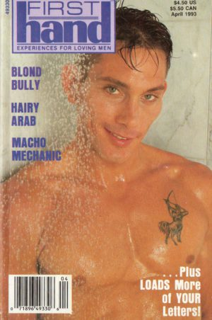 First Hand Experiences for Men (Volume 13 #4 1993 - Released April 1993) Gay Male Digest Magazine