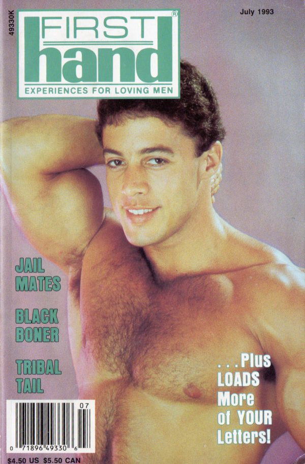 First Hand Experiences for Men (Volume 13 #7 1993 - Released July 1993) Gay Male Digest Magazine