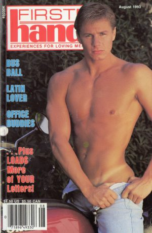 First Hand Experiences for Men (Volume 13 #8 1993 - Released August 1993) Gay Male Digest Magazine
