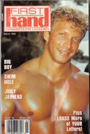 First Hand Experiences for Men (Volume 14 #3 1994 - Released March 1994) Gay Male Digest Magazine