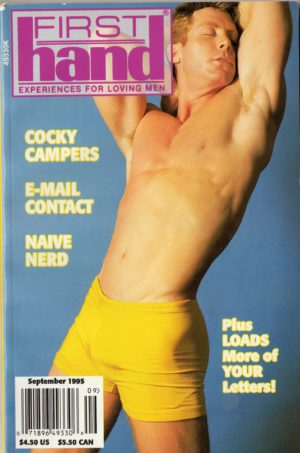 First Hand Experiences for Men (Volume 15 #9 1995 - Released September 1995) Gay Male Digest Magazine