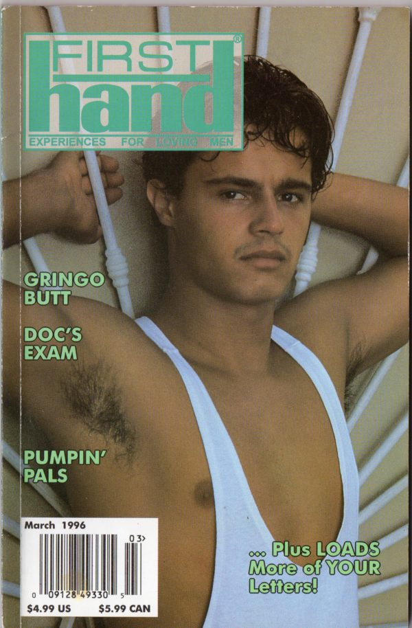 First Hand Experiences for Men (Volume 16 #4 1996 - Released March 1996) Gay Male Digest Magazine