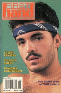 First Hand Experiences for Men (Volume 16 #7 1996 - Released June 1996) Gay Male Digest Magazine