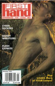 First Hand Experiences for Men (Volume 17 #1 1997 - Released January 1997) Gay Male Digest Magazine