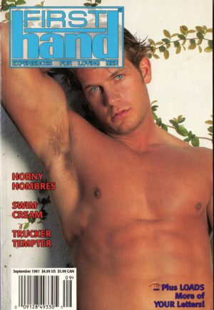 First Hand Experiences for Men (Volume 17 #10 1997 - Released September 1997) Gay Male Digest Magazine