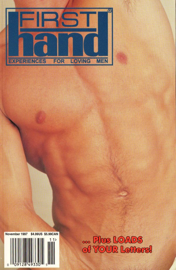 First Hand Experiences for Men (Volume 17 #12 1997 - Released November 1997) Gay Male Digest Magazine
