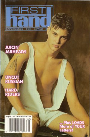 First Hand Experiences for Men (Volume 17 #9 1997 - Released August 1997) Gay Male Digest Magazine