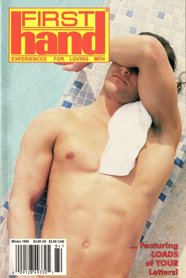 First Hand Experiences for Men (Volume 18 #14 1998 - Released Winter 1998) Gay Male Digest Magazine