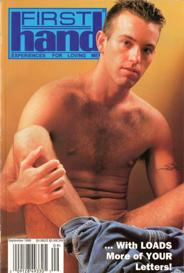 First Hand Experiences for Men (Volume 19 #11 1999 - Released September 1999) Gay Male Digest Magazine