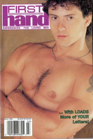 First Hand Experiences for Men, First Hand, Volume 19, Number 4, Released March 1999, Gay Male Stories, Gay Male Digest Magazine, GayVM, Gay Vintage Magazine,
