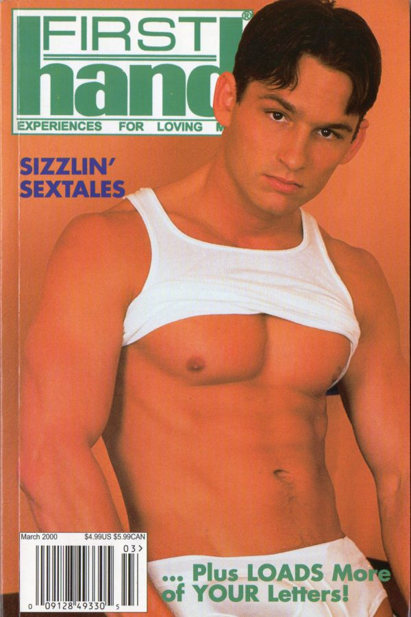 First Hand Experiences for Men (Volume 20 #4 2000 - Released March 2000) Gay Male Digest Magazine