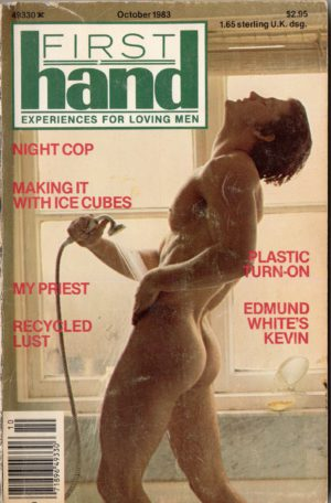 First Hand Experiences for Men (Volume 3 #7 1983 - Released October 1983) Gay Male Digest Magazine