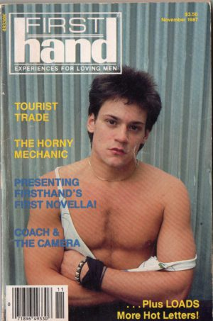 First Hand Experiences for Men (Volume 7 #11 1987 - Released November 1987) Gay Male Digest Magazine