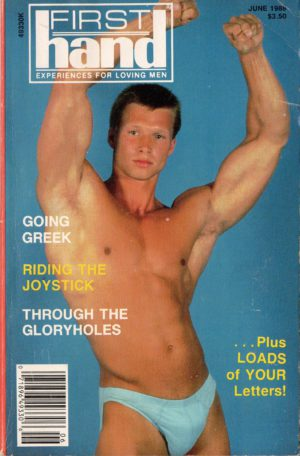 First Hand Experiences for Men (Volume 8 #6 1988 - Released June 1988) Gay Male Digest Magazine