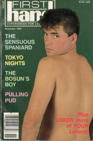 First Hand Experiences for Men (Volume 9 #11 1989 - Released November 1989) Gay Male Digest Magazine