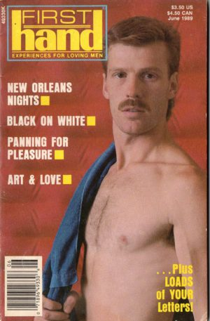 First Hand Experiences for Men (Volume 9 #6 1989 - Released June 1989) Gay Male Digest Magazine