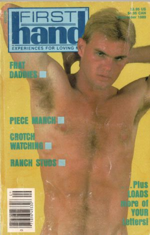 First Hand Experiences for Men (Volume 9 #9 1989 - Released September 1989) Gay Male Digest Magazine