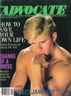 The ADVOCATE Magazine (February 1989) The National Gay News Magazine