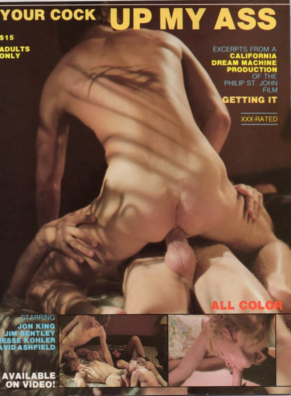 California Dream Machine - YOUR COCK UP MY ASS - Gay Full Color Illustrated Photo Magazine