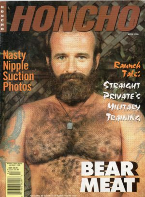 HONCHO Magazine (April 1996) Gay Male Digest Magazine