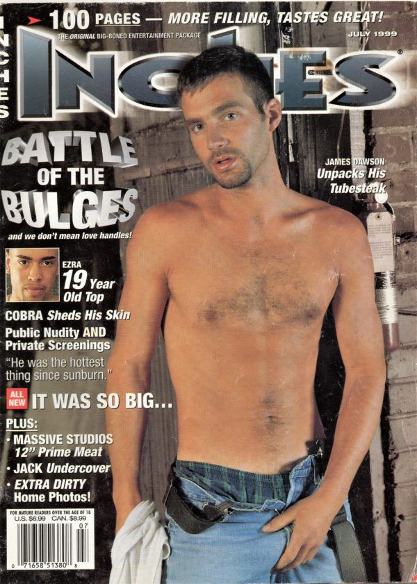 INCHES Magazine (July 1999) Gay Pictorial Lifestyle Magazine
