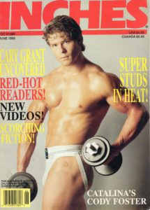 INCHES Magazine, June 1992, Maverty Publishing, Big Dicks, Muscle Guys, Male Physique, Male Posing , Gay Male Stories, Gay Articles, Gay Lifestyle Magazine, Gay Male Digest Magazine, GayVM, Gay Vintage Magazine,