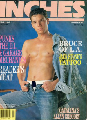 INCHES Magazine (March 1992) Gay Pictorial Lifestyle Magazine