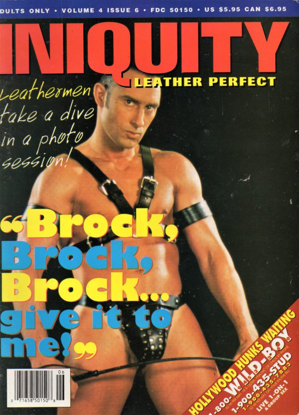 INIQUITY LEATHER PERFECT (Volume 4 #6 - June 1995) Gay Leather Fetish Magazine