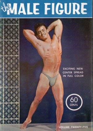 The MALE FIGURE Magazine (1961, Volume 25) Gay Pictorial Magazine