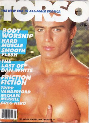 TORSO Magazine (May 1989) Gay Male Digest Magazine