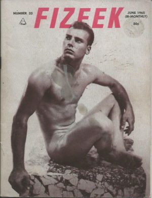 FIZEEK Magazine - Number 33 - Body Building Beefcake Male Physique - June 1965