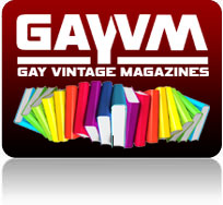 Contact GAYVM for all the Gay Vintage Books and Magazines you desire and MAKE BEDTIME READING FUN AGAIN!