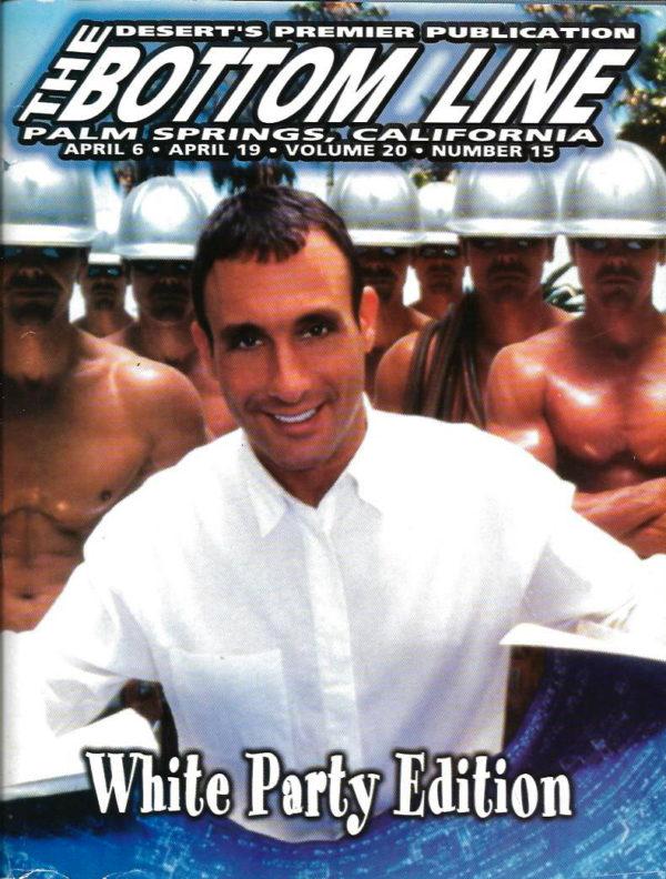 The BOTTOM LINE (April 2001) Desert's Gay Publication, Palm Springs, CA