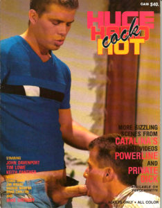 Catalina Video Presents - HUGE HARD COCK - Gay Full Color Illustrated Photo Magazine
