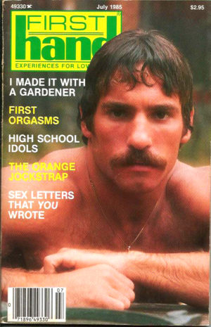 First Hand Experiences for Men (Volume 5 #7 1985 - Released July 1985) Gay Male Digest Magazine