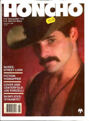 HONCHO Magazine (August 1980) Gay Male Digest Magazine