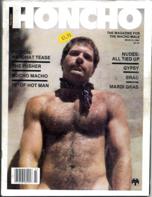 HONCHO Magazine (March 1980) Gay Male Digest Magazine