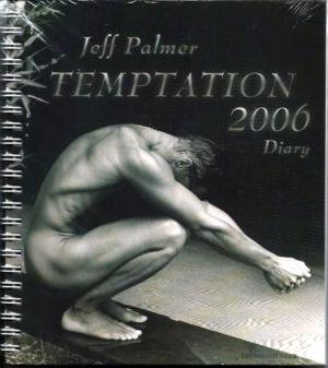 Jeff Palmer TEMPTATION 2006 Diary Calendar