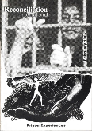 Reconciliation International - Prison Experiences - February 1987
