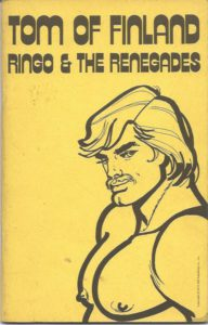 TOM OF FINLAND - RINGO & THE RENEGADES