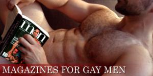 Magazines for Gay Men