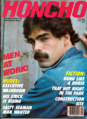 HONCHO Magazine (April 1984) Gay Male Digest Magazine