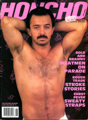 HONCHO Magazine (June 1989) Gay Male Digest Magazine