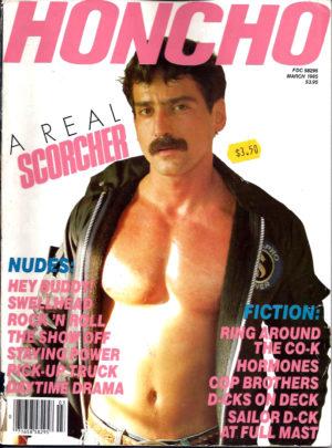 HONCHO Magazine (March 1985) Gay Male Digest Magazine