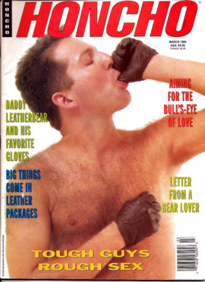 HONCHO Magazine (March 1993) Gay Male Digest Magazine