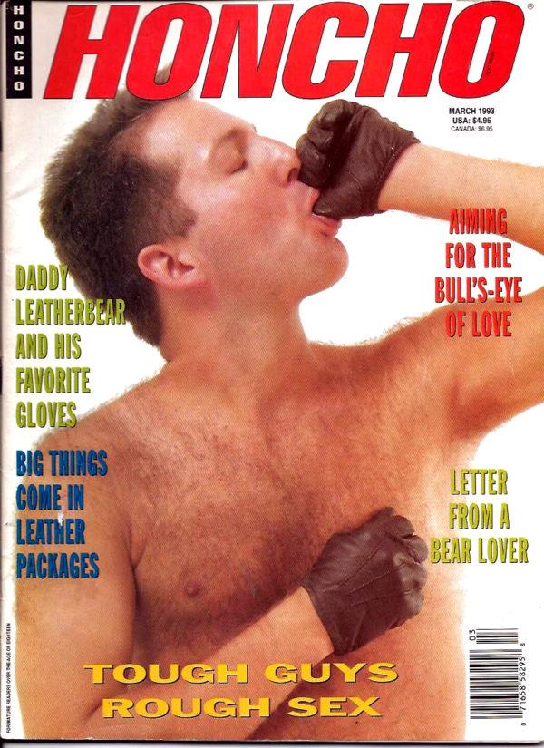 HONCHO Magazine (March 1993) Gay Male Digest Magazine